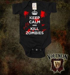 Keep Calm Kill Zombies Baby Onesie