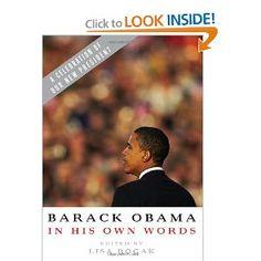 Barack Obama in his Own Words: Lisa Rogak: Amazon.com: Books