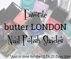 Favorite butter LONDON Nail Polishes via @alllacqueredup