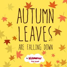 """""""Autumn Leaves are Falling Down"""" is a great #fall song for #preschool and #kindergarten children. It helps teach #autumn colors, and activities associated with fall.  #kidsongs"""