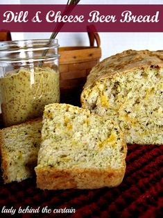 Lady Behind The Curtain - Dill and Cheese Beer Bread !!  I haven't made this in over ** years....It is good w/ soup or just lots of butter :)