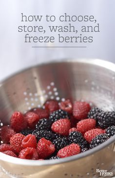 To enjoy fresh berries at their finest, they need a bit of extra care. Learn how to choose the best-tasting fruit and how to keep it fresh.