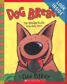 Dog Breath: Dav Pilkey: teaching idioms