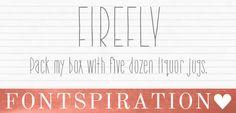 Firefly #font #fontspiration