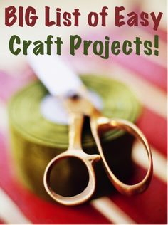 BIG List of Easy Craft Projects! ~ at TheFrugalGirls.com #easy #crafts