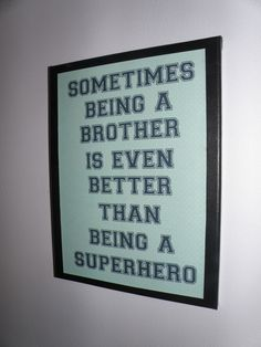 Boy room decoration, brother superhero sign, picture, wall hanging. $12.00, via Etsy.