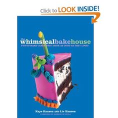 The Whimsical Bakehouse: Fun-to-Make Cakes That Taste as Good as They Look [Paperback] cookbook, cake inspir, storm brew, cake decor, cake cake