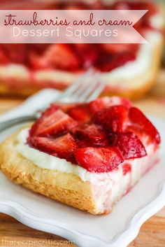 Strawberries & Cream Dessert Squares...A sugar cookie crust, with cream cheese and white chocolate on top of that, with the most perfect strawberry glaze on top.