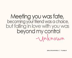 friends falling in love quotes, love and fate quotes, sweet quotes, meeting you quotes, love songs quotes