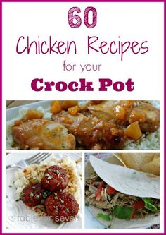 60 Chicken Recipes for Your #CrockPot from Table for 7