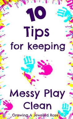 Messy play is so much fun! 10 tips to keep messy play clean!