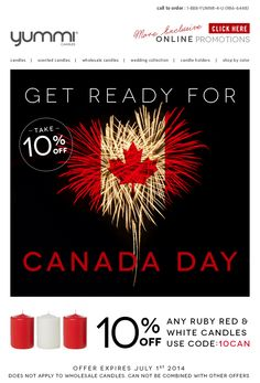 Get Ready For Canada Day! 10% Off Red and White Candles! Use Promo Code 10CAN At Checkout
