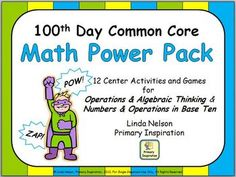 More than one dozen math games and activities designed for celebrating the 100th Day of School. Download the preview for a FREE game!    $