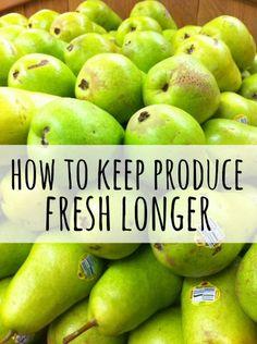 Keep Produce Fresh Longer