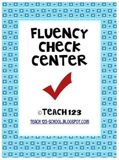 Fluency Check Center from Teach123 at Fern's Freebie Friday! $0