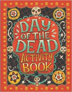 Day of the Dead Activity Book: Karl Jones, Steve Simpson: