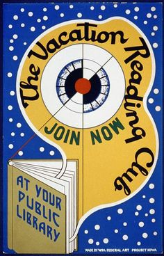 The vacation reading club - join now at your public library. WPA poster from the Library of Congress.
