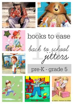 Top 11 Books to Ease Back-to-School Jitters These books are sure to start the year on the right foot!  #backtoschool @scholastic