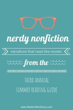The 2014 summer reading guide from Modern Mrs Darcy: nerdy nonfiction.