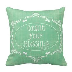 Rustic distressed with Count your Blessings Quote Pillows