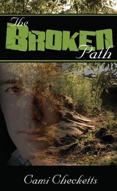 The Broken Path by Cami Checketts, http://www.amazon.com/gp/product/B007C5D1C0/ref=cm_sw_r_pi_alp_WPYbqb1VX43NE