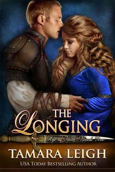 The Longing (Age Of Faith, #5)