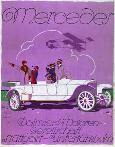 Mercedes-Benz Vintage Ads: Ludwig Hohlwein, the most famous German poster artist, designed a poster for the 37/90 hp chain-driven car.