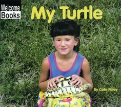 My Turtle (Welcome Books: My Pets) by Cate Foley