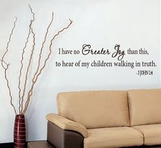 Wall Decal SCRIPTURE  I have no Greater Joy  by StudioDecals, $34.00