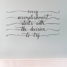 Such a great wall sticker, unique design, motivational quote. Accomplishment wall decal. http://www.vinylimpression.co.uk