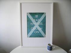 Eat Haggis and Ceilidh On. £42.00, via Etsy.