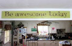 Painted Therapy: Be Awesome Today DIY Sign
