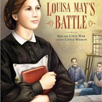 Louisa May's Battle: