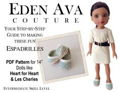 Eden Ava Couture Summer Espadrilles Pattern for by EdenAvaCouture, $3.99 ava coutur, preteen dollsfrom, heather korner, heart doll, eden ava, coutur sew, doll coutur