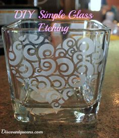 DIY Simple Glass Etching!