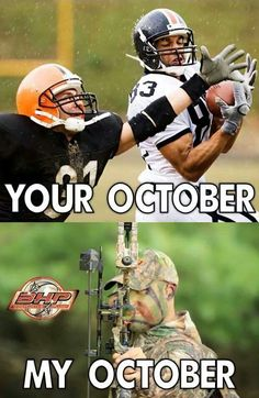 My favorite month to hunt... End of oct rut!