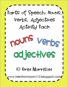 10 different activities for teaching your students about nouns, verbs, and adjectives!