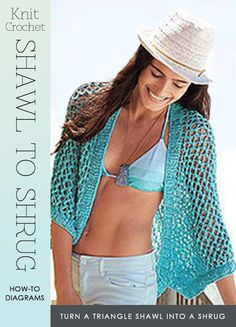 How to turn a shawl into a shrug | very easy and great for any season | free knit and crochet shawl patterns