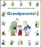 Originally published in France, this book about grandparents is both amusing and informative. #kidlit #grandparents