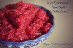 Easy Polish horseradish and beet relish.  3 ingredients and 2 minutes later, I have the perfect condiment for my meat!