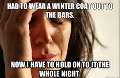First world problems.  Just SO true!