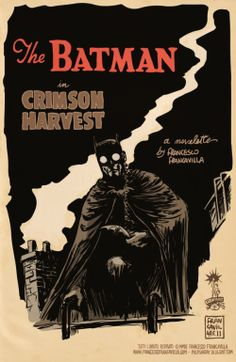 books, bats, crimson harvest, batman, book covers, comic art, francesco francavilla, cover art, posters