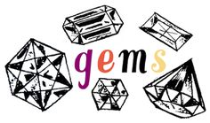 Gems (logo: Mallory McInnis) #inspiration #pretties #food #movies #blogroll