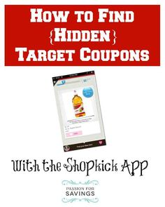 "Did you know there are ""Hidden"" Target coupons not available on Target.com or the Mobile Coupons. Here are step by step directions on how to find these Extra Target Store Coupons!!!"