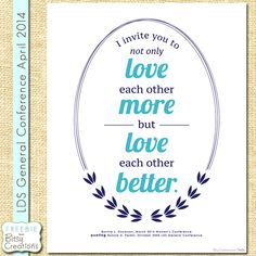 Love Better Printable Freebie LDS Womens Conference from BitsyCreations #LDSCONF #womensconference