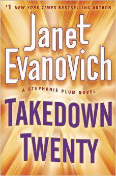 Takedown Twenty: A Stephanie Plum Novel: Janet Evanovich: 9780345542885: Amazon.com: Books