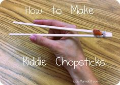 Kiddie chopsticks are great for developing pre-scissor and pre-writing skills