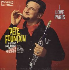 #TapasDeDiscos.Pete Fountain - I Love Paris (1962)