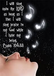 I will sing Praise to my God !