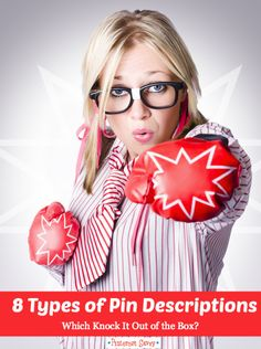 8 types of pin descriptions - discover which kind work best for getting the most repins!